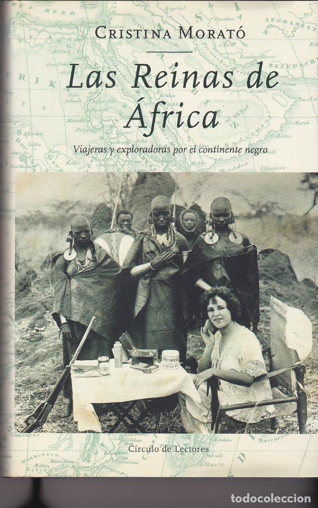 LAS REINAS DE ÁFRICA. CRISTINA MORATÓ (Libros de Segunda Mano (posteriores a 1936) - Literatura - Narrativa - Otros)