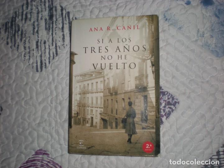 Si A Los Tres Años No He Vuelto Ana R Cañil Esp Comprar En Todocoleccion 155134370