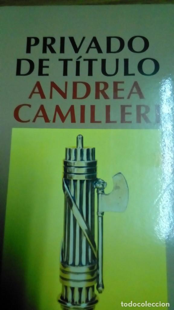 PRIVADO DE TÍTULO, ANDREA CAMILLERI (Libros de Segunda Mano (posteriores a 1936) - Literatura - Narrativa - Otros)