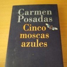 Libros de segunda mano: CINCO MOSCAS AZULES (CARMEN POSADAS) EXTRA ALFAGUARA. Lote 155255286