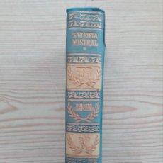Libros de segunda mano: GABRIELA MISTRAL - POESIAS COMPLETAS - 1958 - AGUILAR. Lote 155302618
