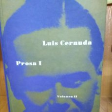 Libros de segunda mano: PROSA I, LUIS CERNUDA. Lote 155362150