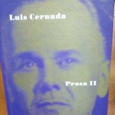 Libros de segunda mano: PROSA II, LUIS CERNUDA. Lote 155362490