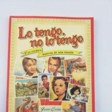 Libri di seconda mano: LO TENGO NO LO TENGO JAVIER CONDE ESPASA 1998. Lote 155395386
