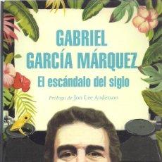 Libros de segunda mano: GABRIEL GARCÍA MÁRQUEZ : EL ESCÁNDALO DEL SIGLO (TEXTOS EN PRENSA Y REVISTAS. 1950-1984). 2018. Lote 155407102