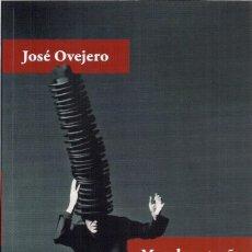 Libros de segunda mano: JOSÉ OVEJERO : MUNDO EXTRAÑO. (PÁGINAS DE ESPUMA, COL. VOCES / LITERATURA, 2018). Lote 155409206