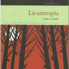 Libros de segunda mano: CARLOS TERÈS . LICANTROPÍA. (TRADUCCIÓN DE CHUSÉ ARAGÜÉS. GARA D'EDIZIONS, 2015). Lote 155409534