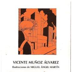 Libros de segunda mano: VICENTE MUÑOZ ÁLVAREZ : LOS QUE VIENEN DETRÁS. Y OTROS RELATOS. ILUSTRACIONES DE MIGUEL ÁNGEL MARTÍN. Lote 155410102