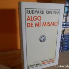 Libri di seconda mano: ALGO DE MI MISMO / RUDYARD KIPLING / PRE-TEXTOS. Lote 155434926