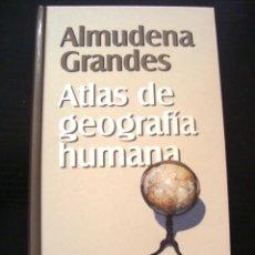 Libros de segunda mano: ATLAS DE GEOGRAFIA HUMANA / ALMUDENA GRANDES - COMO NUEVO. Lote 155456246
