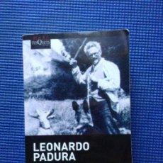 Libros de segunda mano: EL HOMBRE QUE AMABA A LOS PERROS LEONARDO PADURA. Lote 155483650