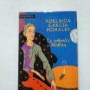 Libros de segunda mano: LA SEÑORITA MEDINA. ADELAIDA GARCÍA MORALES. TDK377. Lote 155563818