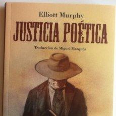 Libros de segunda mano: ELLIOTT MURPHY - JUSTICIA POÉTICA - TROPO EDITORES 2014 INCLUYE CD Y MARCAPÁGINAS. Lote 155660850