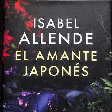 Libros de segunda mano: EL AMANTE JAPONES - ISABEL ALLENDE. Lote 155701250