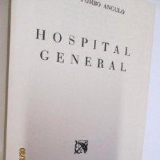 Libros de segunda mano: HOSPITAL GENERAL , MANUEL POMBO ANGULO, SEXTA EDICION 1962 . Lote 155703546