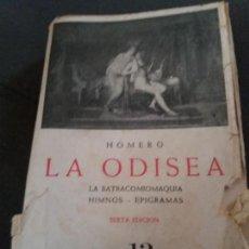 Libros de segunda mano: LA ODISEA - LA BATRACOMIOMAQUIA - HIMNOS - EPIGRAMAS. Lote 155748738