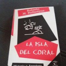 Libros de segunda mano: LA ISLA DEL CORAL. Lote 155752402