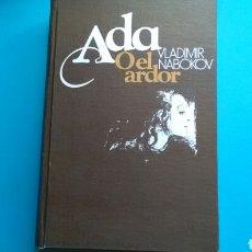 Libros de segunda mano: ADA O EL ARDOR .VLADIMIR NABOKOV .CÍRCULO DE LECTORES .. Lote 155778525