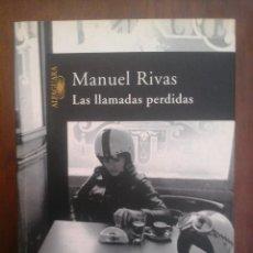 Libros de segunda mano: LAS LLAMADAS PERDIDAS. MANUEL RIVAS. Lote 155785038