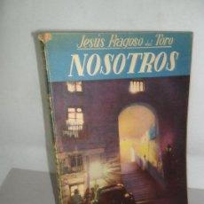 Libros de segunda mano: NOSOTROS, JESÚS FRAGOSO DEL TORO, 2ª EDICIÓN, ED. TESORO. Lote 155812602