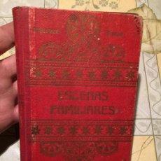 Libros de segunda mano: ANTIGUO LIBRO ESCENAS FAMILARES POR CONDNIGO CRISTÓBAL SCHMID AÑO 1925. Lote 155853974