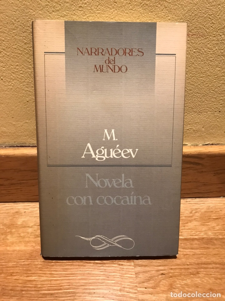 NARRADORES DEL MUNDO NOVELA CON COCAINA M. AGUEEV (Libros de Segunda Mano (posteriores a 1936) - Literatura - Narrativa - Otros)