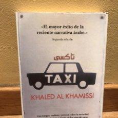 Libros de segunda mano: TAXI KHALED AL KHAMISSI. Lote 155870053