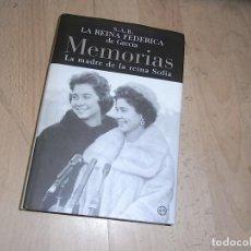 Libros de segunda mano: SAR LA REINA FEDERICA DE GRECIA, MEMORIAS, LA MADRE DE LA REINA SOFIA, ED. LA ESFERA. Lote 155913586