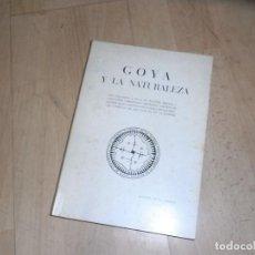 Libros de segunda mano: AGUSTIN DE LA HERRAN, GOYA Y SU NATURALEZA, 1963, BILBAO. Lote 155915678