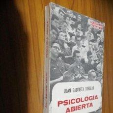 Libros de segunda mano: PSICOLOGÍA ABIERTA. JUAN BAUTISTA TORELLO. RIALP. BUEN ESTADO. RÚSTICA. . Lote 156010538
