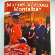 Libros de segunda mano: UN POLACO EN LA CORTE DEL REY JUAN CARLOS/MANUEL VÁZQUEZ MONTALBAN. Lote 156011136