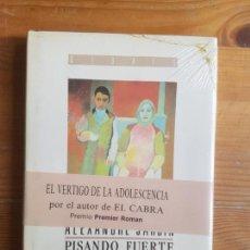 Libros de segunda mano: PISANDO FUERTE JARDIN, ALEXANDRE PUBLICADO POR DEBATE. (1989) PRECINTADO. Lote 156281666