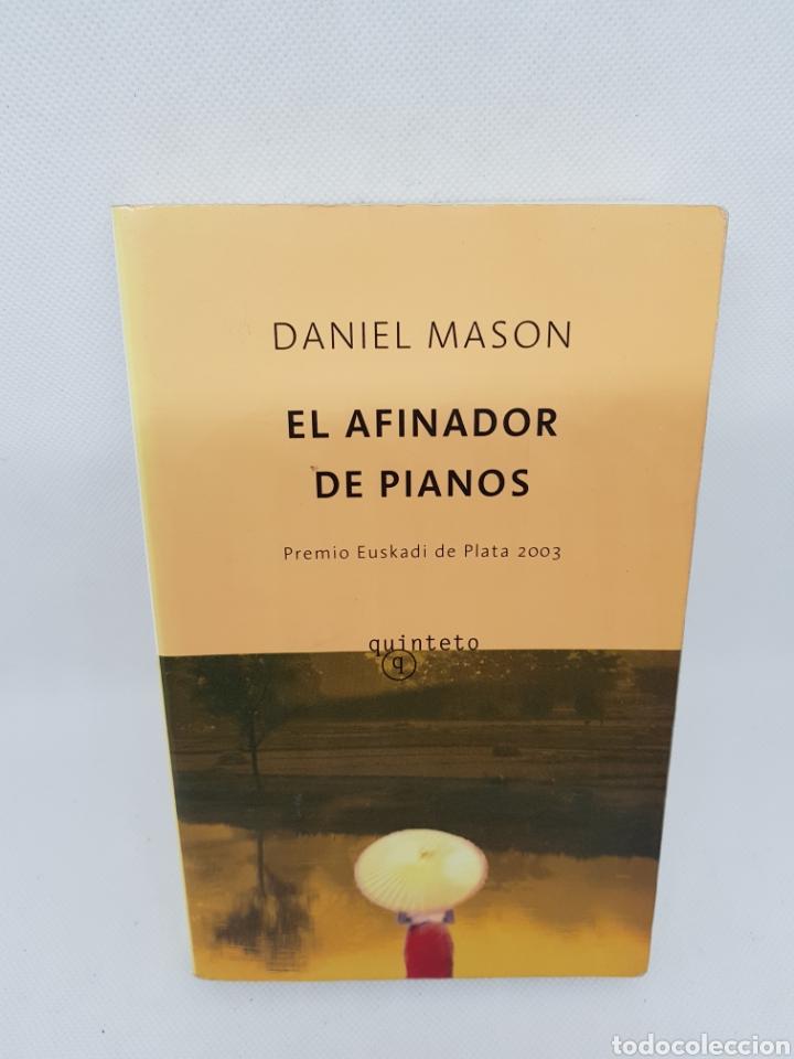 EL AFINADOR DE PIANOS. DANIEL MASON - CAR16 (Libros de Segunda Mano (posteriores a 1936) - Literatura - Narrativa - Otros)
