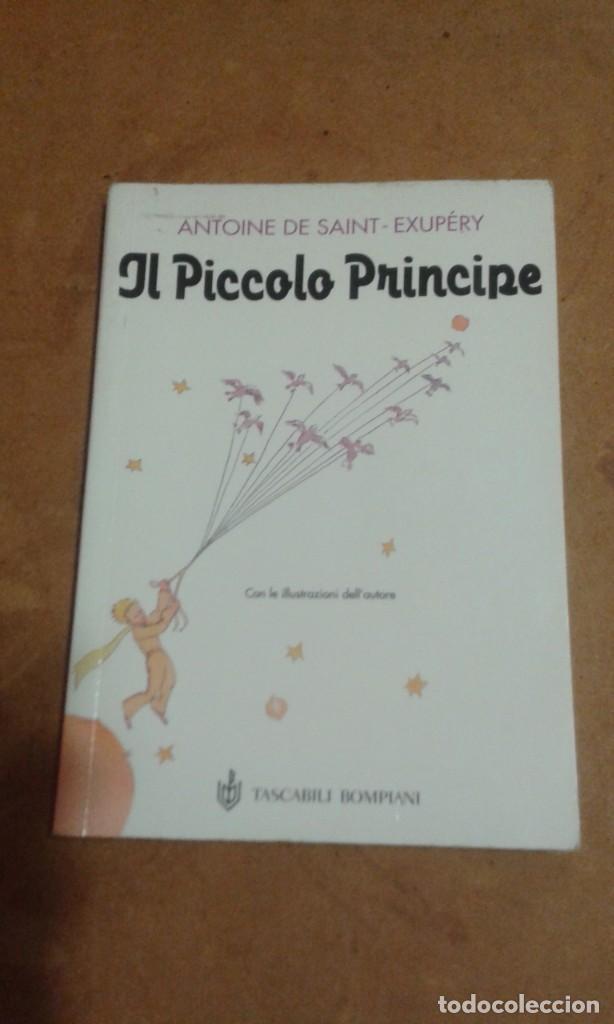 IL PICCOLO PRINCIPE DE ANTOINE DE SAINT EXUBERY (Libros de Segunda Mano (posteriores a 1936) - Literatura - Narrativa - Otros)