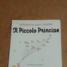 Libros de segunda mano: IL PICCOLO PRINCIPE DE ANTOINE DE SAINT EXUBERY. Lote 156455830