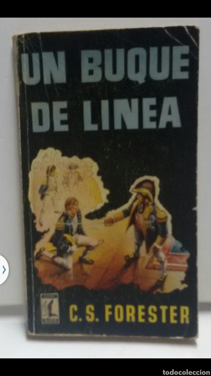 UN BUQUE DE LÍNEA C.S FORESTER EDICIÓN G.P.1957 (Libros de Segunda Mano (posteriores a 1936) - Literatura - Narrativa - Otros)