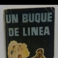 Libros de segunda mano: UN BUQUE DE LÍNEA C.S FORESTER EDICIÓN G.P.1957. Lote 156555409