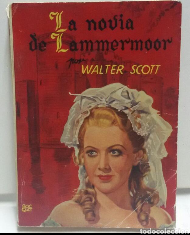 LA NOVIA DE LAMMERMOOR POR WALTER SCOTT (Libros de Segunda Mano (posteriores a 1936) - Literatura - Narrativa - Otros)