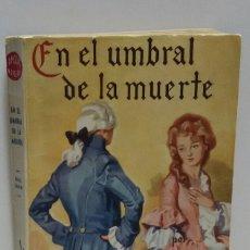 Libros de segunda mano: EN EL HUMBRAL DE LA MUERTE RAFAEL SABATINI. Lote 156572268