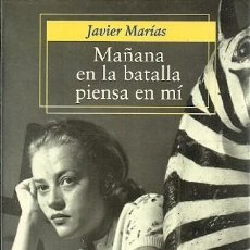 Libros de segunda mano: MAÑANA EN LA BATALLA PIENSA EN MI JAVIER MARIAS ALFAGUARA BOLSILLO. Lote 156671830