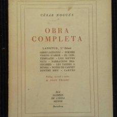 Libros de segunda mano: CESAR NOGUÉS. OBRA COMPLETA. OSSA MENOR. 2ª EDICIÓ.. Lote 156724482
