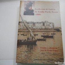 Libros de segunda mano: ANA Mª FREIRE LÓPEZ LA REVISTA DE GALICIA DE EMILIA PARDO BAZÁN(1880) Y93169. Lote 156830898