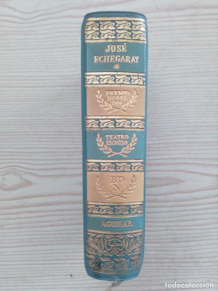 JOSE ECHEGARAY - TEATRO ESCOGIDO - 1955 - AGUILAR (Libros de Segunda Mano (posteriores a 1936) - Literatura - Narrativa - Otros)