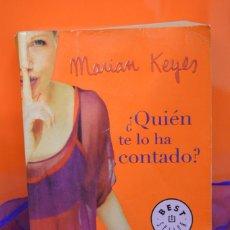 Libros de segunda mano: ¿QUIEN TE LO HA CONTADO? - KEYES, MARIAM.. Lote 157229558