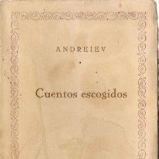 Libros de segunda mano: CUENTOS ESCOGIDOS. ANDREIEV. Lote 157230922