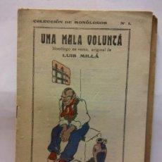 Libros de segunda mano: STQ.LUIS MILLA.UNA MALA VOLUNTA.EDT, BARCELONA... Lote 157242074
