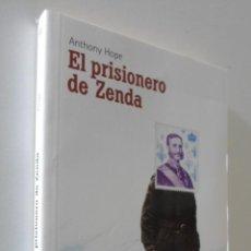 Libros de segunda mano: EL PRISIONERO DE ZENDA - HOPE, ANTHONY. Lote 157666517