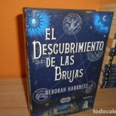 Libri di seconda mano: EL DESCUBRIMIENTO DE LAS BRUJAS / DEBORAH HARKNESS. Lote 157723866