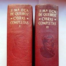 Libros de segunda mano: JOSE MARIA EÇA DE QUEIROZ - OBRAS COMPLETAS (2 TOMOS) - AGUILAR (1948). Lote 157859034