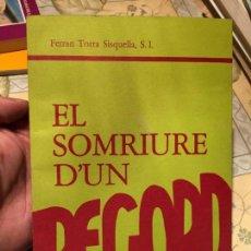 Libros de segunda mano: ANTIGUO LIBRO EL SOMRIURE D'UN RECORD POR FERRAN TORRA SISQUELLA AÑO 1978 FIRMADO POR EL AUTOR . Lote 157984826
